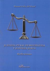 Libro JUSTICIA PENAL DEMOCRATICA Y JUSTICIA JUSTA
