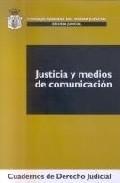 Libro JUSTICIA Y MEDIOS DE COMUNICACION