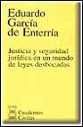 Libro JUSTICIA Y SEGURIDAD JURIDICA EN UN MUNDO DE LEYES DESBOCADAS