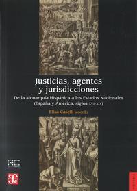 Libro JUSTICIAS, AGENTES Y JURISDICCIONES: