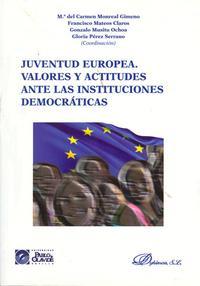 Libro JUVENTUD EUROPEA: VALORES Y ACTITUDES ANTE LAS INSTITUCIONES DEMO CRATICAS