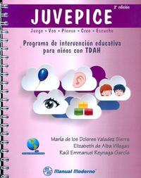 Libro JUVEPICE: PROGRAMA DE INTERVENCION EDUCATIVA PARA NIÑOS CON TDAH