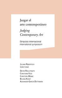 Libro JUZGAR EL ARTE CONTEMPORANEO / JUDGING CONTEMPORANY ART