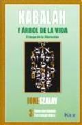 Libro KABALAH Y EL ARBOL DE LA VIDA: EL MAPA DE LA LIBERACION