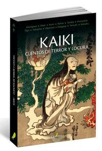 Libro KAIKI: CUENTOS DE TERROR Y LOCURA