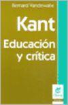 Libro KANT: EDUCACION Y CRITICA