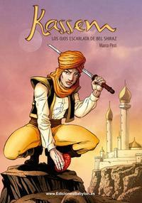 Libro KASSEM Nº 1: LOS OJOS ESCARLATA DE BEL SHIRAZ