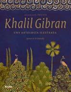 Libro KHALIL GIBRAN: UNA ANTOLOGIA ILUSTRADA