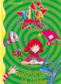 Libro KIKA SUPERBRUJA REVOLUCIONA LA CLASE