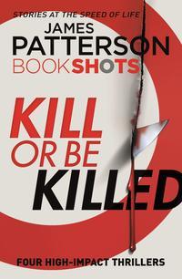Libro KILL OR BE KILLED
