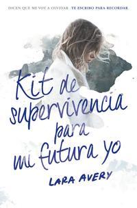 Libro KIT DE SUPERVIVENCIA PARA MI FUTURA YO