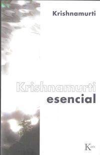 Libro KRISHNAMURTI ESENCIAL