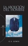 Libro LA ABOLICION DEL HOMBRE