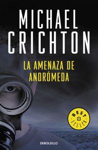 Libro LA AMENAZA DE ANDROMEDA