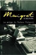 Libro LA AMIGA DE MADAME MAIGRET