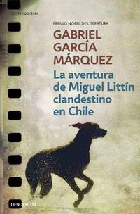 Libro LA AVENTURA DE MIGUEL LITTIN CLANDESTINO EN CHILE