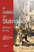 Libro LA BATALLA POR STALINGRADO