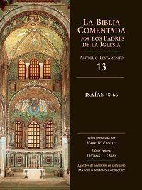 Libro LA BIBLIA COMENTADA POR LOS PADRES DE LA IGLESIA: ISAIAS 40-66