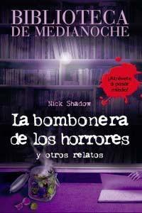 Libro LA BOMBONERA DE LOS HORRORES Y OTROS RELATOS