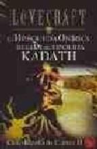 Libro LA BUSQUEDA ONIRICA DE LA DESCONOCIDA KADATH
