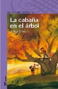 Libro LA CABAÑA EN EL ARBOL