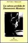 Libro LA CABEZA PERDIDA DE DAMASCENO MONTEIRO