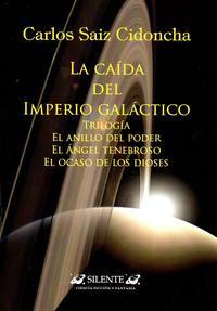 Libro LA CAIDA DEL IMPERIO GALACTICO