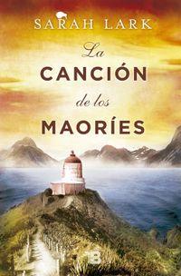 Libro LA CANCION DE LOS MAORIES