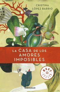 Libro LA CASA DE LOS AMORES IMPOSIBLES