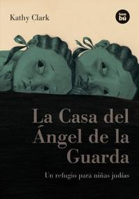 Libro LA CASA DEL ANGEL DE LA GUARDA