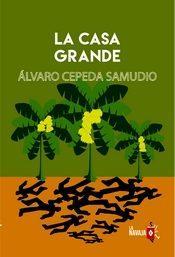 Libro LA CASA GRANDE