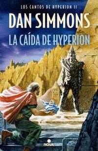 Libro LA CAÍDA DE HYPERION (LOS CANTOS DE HYPERION #2)