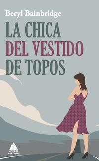 Libro LA CHICA DEL VESTIDO DE TOPOS