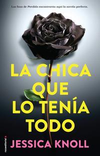 Libro LA CHICA QUE LO TENIA TODO