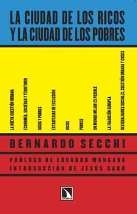 Libro LA CIUDAD DE LOS RICOS Y LA CIUDAD DE LOS POBRES