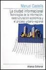 Libro LA CIUDAD INTERNACIONAL: TECNOLOGIAS DE LA INFORMACION, REESTRUCT URACION ECONOMICA Y EL PROCESO URBANO - REGIONAL