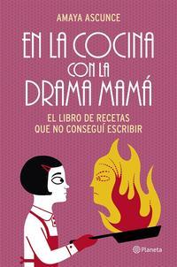 Libro LA COCINA DE LA DRAMA MAMA