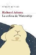 Libro LA COLINA DE WATERSHIP