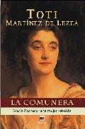 Libro LA COMUNERA. MARIA PACHECO UNA MUJER REBELDE