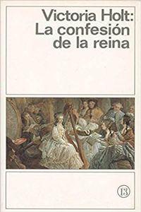 Libro LA CONFESION DE LA REINA