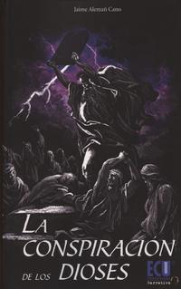 Libro LA CONSPIRACION DE LOS DIOSES