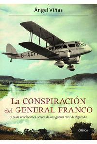 Libro LA CONSPIRACION DEL GENERAL FRANCO Y OTRAS REVELACIONES ACERCA DE UNA GUERRA CIVIL DESFIGURADA