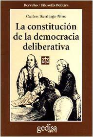 Libro LA CONSTITUCION DE LA DEMOCRACIA DELIBERATIVA