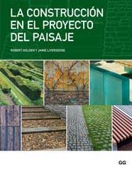 Libro LA CONSTRUCCION EN EL PROYECTO DEL PAISAJE