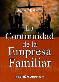 Libro LA CONTINUIDAD DE LA EMPRESA FAMILIAR