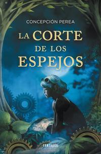 Libro LA CORTE DE LOS ESPEJOS