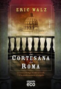 Libro LA CORTESANA DE ROMA