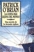 Libro LA COSTA MAS LEJANA DEL MUNDO: UNA NOVELA DE LA ARMADA INGLESA