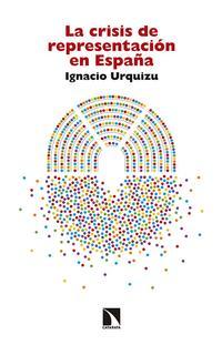 Libro LA CRISIS DE REPRESENTACION EN ESPAÑA