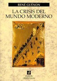 Libro LA CRISIS DEL MUNDO MODERNO